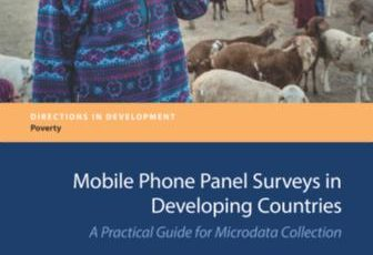 Mobile Phone Panel Surveys in Developing Countries : A Practical Guide for Microdata Collection (World Bank Handbook 2016)