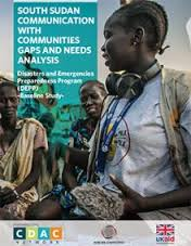 South Sudan Communication with Communities in South Sudan; Gaps and Needs Analysis (Internews 2016)